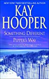 Hooper, Kay: Something Different/ Pepper's Way