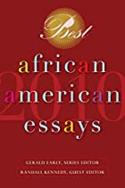 Best African American Essays 2010 by Gerald…