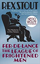 Fer-de-Lance/The League of Frightened Men by…