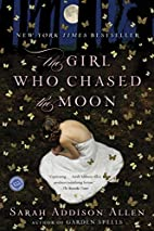 The Girl Who Chased the Moon: A Novel by…