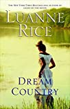 Rice, Luanne: Dream Country