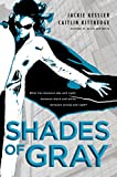 Kessler, Jackie: Shades of Gray (Icarus Project, Book 2)