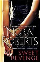 Sweet Revenge by Nora Roberts