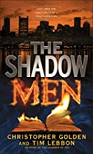The Shadow Men by Christopher Golden
