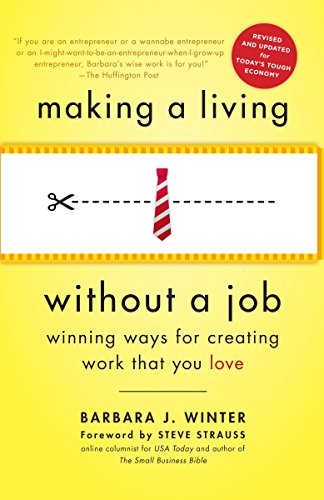 making-a-living-without-a-job-revised-edition-winning-ways-for-creating-work-that-you-love
