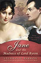 Jane and the Madness of Lord Byron: Being A…