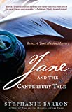 Barron, Stephanie: Jane and the Canterbury Tale: Being A Jane Austen Mystery