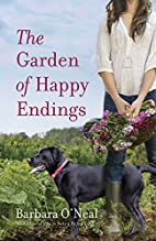 The Garden of Happy Endings: A Novel by…
