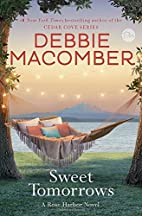 Sweet Tomorrows: A Rose Harbor Novel by…