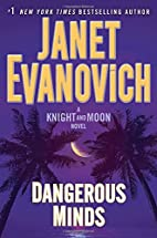 Dangerous Minds: A Knight and Moon Novel by…