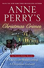 Anne Perry's Christmas Crimes: Two Victorian…