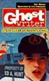 Weiner, Eric: Steer Clear of Haunted Hill (Ghostwriter)