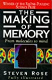 Rose, Steven P. R.: The Making of Memory