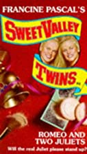 Sweet Valley Twins #84: ROMEO AND TWO…