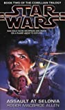 Allen, Roger MacBride: Star Wars: Assault at Selonia (Star Wars: The Corellian Trilogy)