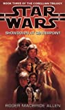 Allen, Roger MacBride: Star Wars: Showdown at Centerpoint (Star Wars: The Corellian Trilogy)