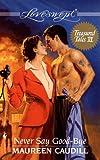Caudill, Maureen: Never Say Good-Bye (Loveswept)