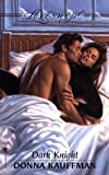 Kauffman, Donna: Dark Knight (Loveswept)