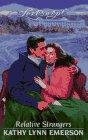 Emerson, Kathy Lynn: Relative Strangers (Loveswept)