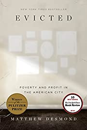 Evicted: Poverty and Profit in the American…
