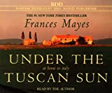 Mayes, Frances: Under the Tuscan Sun (Audio CD)