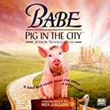 Korman, Justine: Babe: Pig in the City