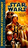 Allen, Roger Macbride: Star Wars: The Corellian Trilogy: Showdown at Centerpoint: Book 3
