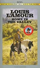 Home In The Valley by Louis L'Amour