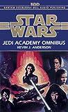Anderson, Kevin: Star Wars: The Jedi Academy Omnibus (AU Star Wars)