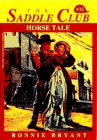Bonnie Bryant: Horse Tale (Saddle Club, Book 35)