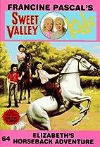 Elizabeth's Horseback Adventure by Francine…