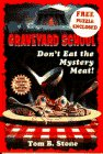 DON'T EAT THE MYSTERY MEAT (Graveyard…