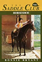 Horseshoe (Saddle Club(R)) by Bonnie Bryant