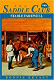 Bryant, Bonnie: Stable Farewell (The Saddle Club #49)