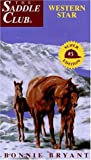 Bryant, Bonnie: Western Star (Saddle Club Super Edition No 3)
