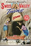 Pascal, Francine: The Secret of the Magic Pen (Sweet Valley Twins)