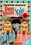 Pascal, Francine: Save the Turkey! (Sweet Valley Kids)