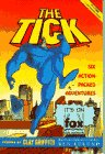 Ben Edlund: The Tick: Six Action-packed Adventures