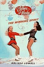 The Winning Spirit (Silver Blades) by…