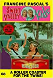 Pascal, Francine: A Roller Coaster for the Twins! (Sweet Valley Kids)