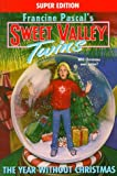 Pascal, Francine: The Year Without Christmas (Sweet Valley Twins)