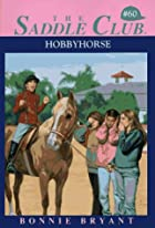 Hobbyhorse (Saddle Club(R)) by Bonnie Bryant