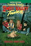 Pascal, Francine: Jessica's First Kiss (Sweet Valley Twins)