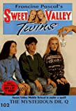 Pascal, Francine: The Mysterious Dr. Q (Sweet Valley Twins)