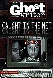 Butcher, Nancy: CAUGHT IN THE NET (GHOSTWRITER #45)