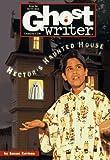 Butcher, Nancy: HECTOR'S HAUNTED HOUSE (GW46) (Ghostwriter)