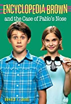 Encyclopedia Brown and the Case of Pablo's…
