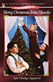 Leppard, Lois Gladys: Merry Christmas from Mandie (Young Mandie Mystery Series: Special Edition)