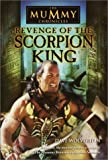 Wolverton, Dave: Revenge of the Scorpion King (The Mummy Chronicles, Book 1)