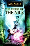 Wolverton, Dave: The Curse of the Nile (The Mummy Chronicles, 3)